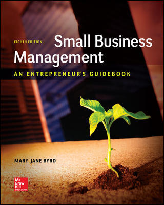 Test Bank For Small Business Management An Entrepreneur's Guidebook 8th Edition By Mary Jane Byrd, Leon Megginson, ISBN 10 1259538982, ISBN 13 9781259538988