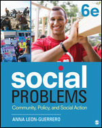 Test Bank For Social Problems Community, Policy, and Social Action 6th Edition By Anna Leon-Guerrero, ISBN 9781544324081, ISBN 9781506362724