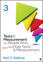 Test Bank For Tests & Measurement for People Who (Think They) Hate Tests & Measurement 3rd Edition By Neil J. Salkind, ISBN 9781506368382