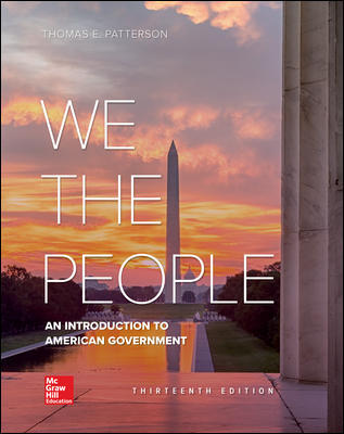 Test Bank For We The People 13th Edition By Thomas Patterson, ISBN 10 125991240X, ISBN 13 9781259912405