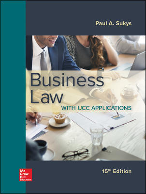 Test Bank for Business Law with UCC Applications 15th Edition By Paul Sukys, ISBN 10 1259998169, ISBN 13 9781259998164