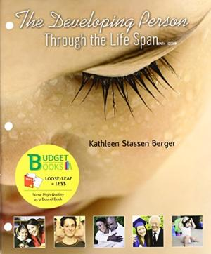 Test Bank for Developing Person Through the Life Span 9th Edition Kathleen Stassen Berger ISBN: 9781429283816 9781429283816