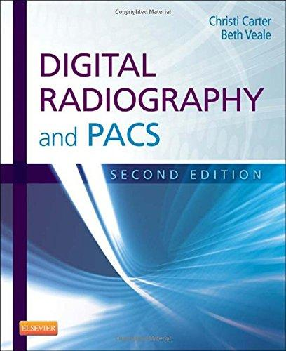 Test Bank for Digital Radiography and PACS 2nd Edition Christi Carter, Beth Veale ISBN: 9780323086448 9780323086448