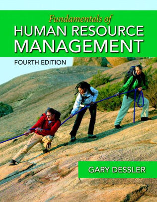 Test Bank for Fundamentals of Human Resource Management 4th Edition Gary Dessler ISBN: 9780133972832 9780133972832