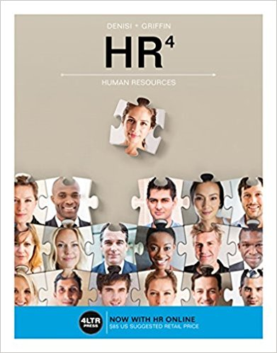 Test Bank for HR, 4th Edition, Angelo DeNisi, Ricky Griffin, ISBN: 9781337116381