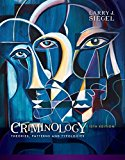 Test bank for Criminology: Theories, Patterns and Typologies 13th Edition Larry J. Siegel ISBN: 9781337091847 9781337091847