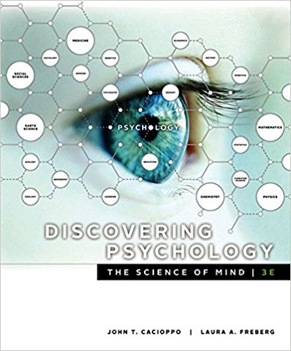 Test bank for Discovering Psychology the Science of Mind 3rd Edition John Cacioppo,Laura A. Freberg ISBN: 9781337561815 9781337561815