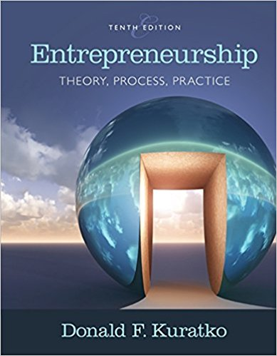 Test bank for Entrepreneurship Theory Process and Practice 10th Edition Donald F. Kuratko ISBN: 9781305576247 9781305576247