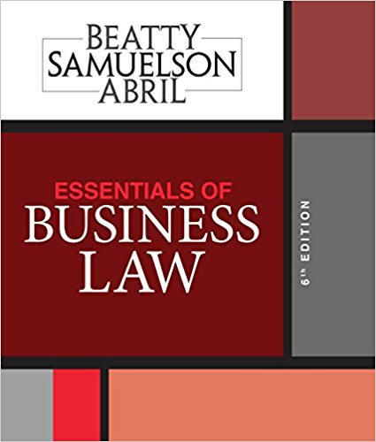 Test bank for Essentials of Business Law 6th Edition Jeffrey F. Beatty, Susan S. Samuelson, Patricia Sanchez Abril ISBN: 9781337404198 9781337404198