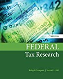 Test bank for Federal Tax Research 11th Edition Roby B. Sawyers, Steven Gill, William A. Raabe ISBN: 9781337282987 9781337282987