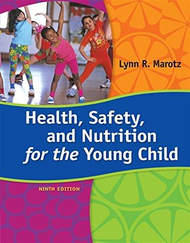 Test bank for Health, Safety, and Nutrition for the Young Child 9th Edition Lynn R. Marotz ISBN: 9781285427331 9781285427331