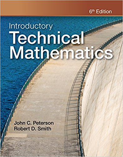 Test bank for Introductory Technical Mathematics 6th Edition John C. Peterson, Robert D. Smith ISBN: 9781111542009 9781111542009