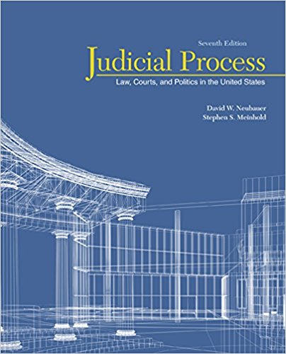 Test bank for Judicial Process: Law, Courts, and Politics in the United States 7th Edition David W. Neubauer, Stephen S. Meinhold ISBN: 9781305506527 9781305506527
