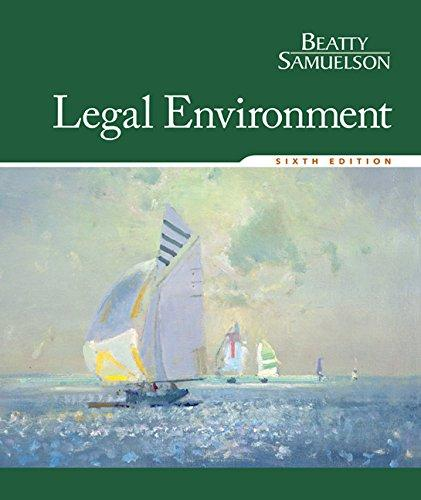 Test bank for Legal Environment 6th Edition Jeffrey F. Beatty, Susan S. Samuelson, Patricia Sanchez Abril ISBN: 9781305507487 9781305507487