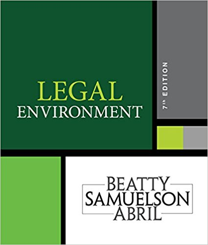 Test bank for Legal Environment 7th Edition Jeffrey F. Beatty, Susan S. Samuelson, Patricia Sanchez Abril ISBN: 9781337390460 9781337390460
