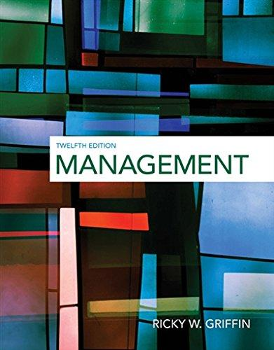 Test bank for Management 12th Edition Ricky W. Griffin ISBN: 9781305501294 9781305501294