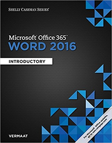 Test bank for Microsoft® Office 365 & Word 2016: Introductory 1st Edition Misty E. Vermaat ISBN: 9781305870994 9781305870994