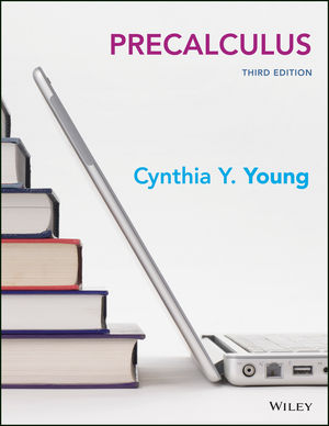 Test bank for Precalculus 3rd Edition Cynthia Y. Young ISBN: 978-1-119-33951-9 9781119339519