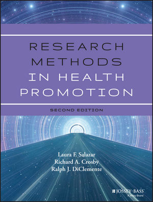 Test bank for Research Methods in Health Promotion 2nd Edition Laura F. Salazar, Richard A. Crosby, Ralph J. DiClemente ISBN: 978-1-118-44842-7 9781118448427