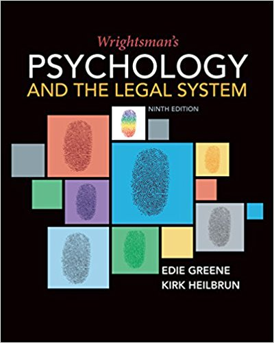 Test bank for Wrightsman's Psychology and the Legal System 9th Edition Edie Greene,Kirk Heilbrun ISBN: 9781337570879 9781337570879