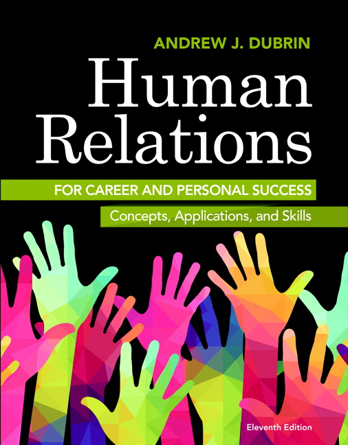 Test Bank For Human Relations for Career and Personal Success: Concepts, Applications, and Skills, 11th Edition By Andrew J. DuBrin,ISBN-13:9780134130934