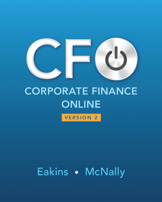 Solution Manual For Revel for Corporate Finance Online -- Access Card, 2nd Edition By Stanley Eakins,William McNally,ISBN-13:9780134132075