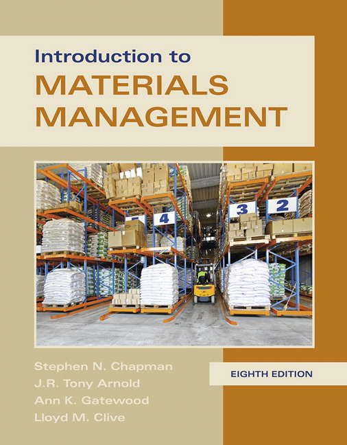 Test Bank For Introduction to Materials Management, 8th Edition By Steve Chapman,Tony K. Arnold,Ann K. Gatewood,Lloyd Clive,ISBN-13:9780134203805
