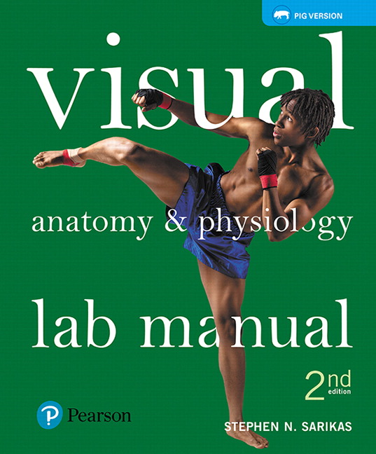 Test Bank For Visual Anatomy & Physiology Lab Manual, Pig Version, 2nd Edition
