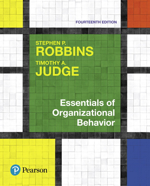 Test Bank For Essentials of Organizational Behavior Plus 2019 MyLab Management with Pearson eText -- Access Card Package, 14th Edition By Stephen Robbins,Timothy A. Judge,ISBN-13: 9780134524740