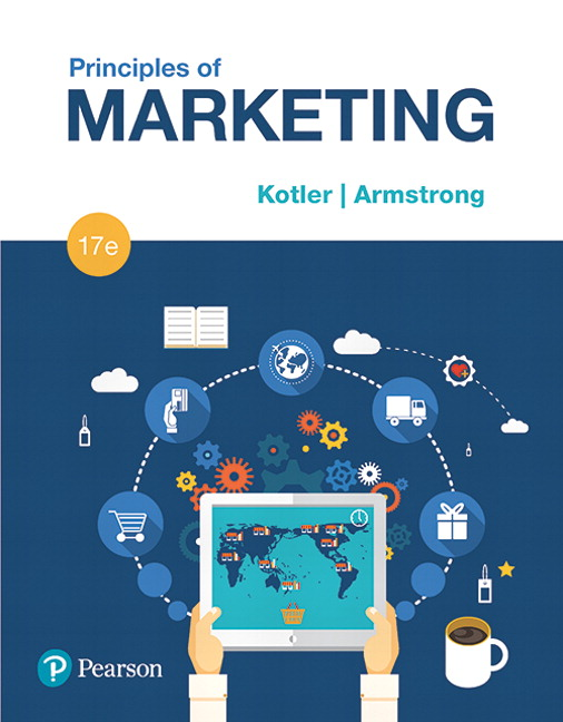 Solution Manual For Principles of Marketing Plus MyLab Marketing with Pearson eText -- Access Card Package, 17th Edition By Philip Kotler,Gary Armstrong,ISBN-13:9780134461519