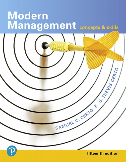 Test Bank For Modern Management: Concepts and Skills, 15th Edition By Samuel C. Certo,S. Trevis Certo,ISBN-13:9780134729411