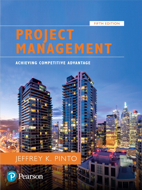 Solution manual For Project Management: Achieving Competitive Advantage , 5th Edition By Jeffrey K. Pinto,ISBN-13:9780134730455