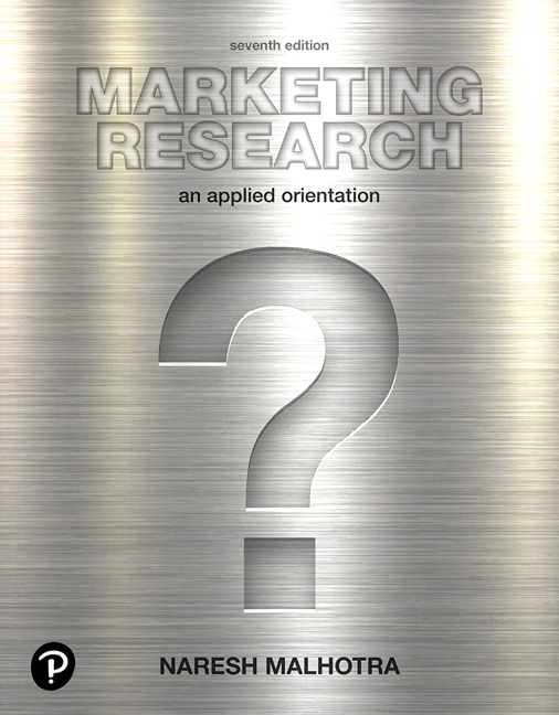 Test Bank For Marketing Research: An Applied Orientation, 7th Edition By Naresh K. Malhotra,ISBN-13:9780134735016