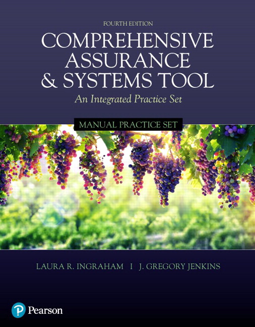 Solution Manual For Comprehensive Assurance & Systems Tool (CAST), 4th Edition By Laura R. Ingraham,J. Greg Jenkins,ISBN-13:9780134761961