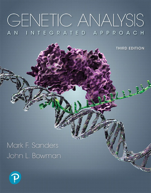 Solution Manual For Genetic Analysis: An Integrated Approach, 3rd Edition By Mark F. Sanders,John L. Bowman, ISBN-13:9780134890326