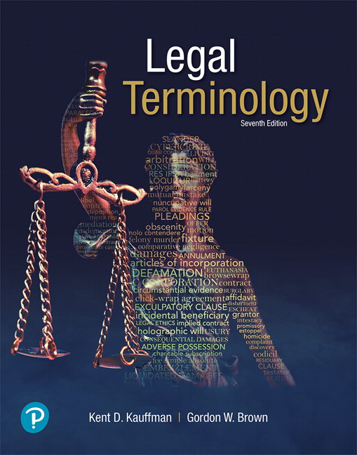 Test Bank For Legal Terminology, 7th Edition By Kent D. Kauffman,Gordon W. Brown,ISBN-13: 9780134871240
