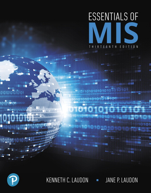 Test Bank For Essentials of MIS, 13th Edition By Kenneth C. Laudon,Jane P. Laudon,ISBN-13:9780134802954