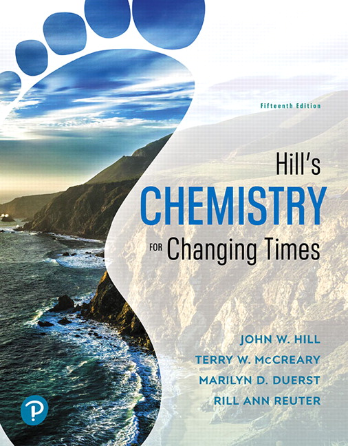 Test Bank For Hill's Chemistry for Changing Times, 15th Edition By John W. Hill,Terry W. McCreary,Rill Ann Reuter,Marilyn D. Duerst, ISBN-13:9780134990606
