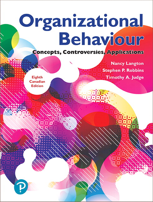 Test Bank For Organizational Behaviour: Concepts, Controversies, Applications, 8th Canadian Edition, By Nancy Langton,Stephen Robbins, Timothy A. Judge, ISBN-10: 0134861221 ,ISBN-13: 9780134861227