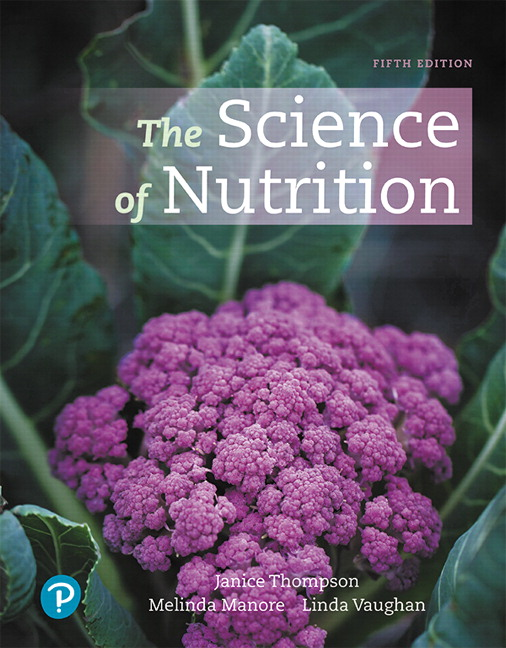 Test Bank For The Science of Nutrition, 5th Edition By Janice J. Thompson, Melinda Manore, Linda Vaughan, ISBN-13:9780135351031