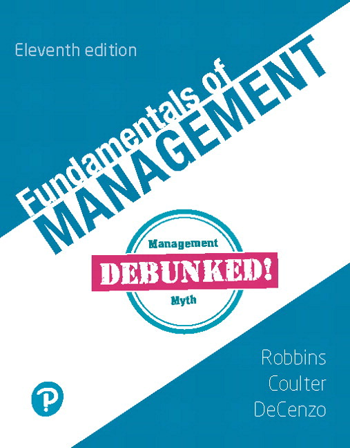 Test Bank For Fundamentals of Management , 11th Edition By Stephen Robbins,Dr Mary Coulter, David A. De Cenzo,ISBN-13:9780135179031
