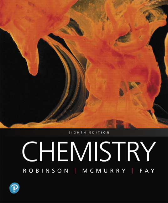 Test Bank For Chemistry, 8th Edition By Jill Kirsten Robinson,John E. McMurry,Robert C. Fay, ISBN-13: 9780135299333