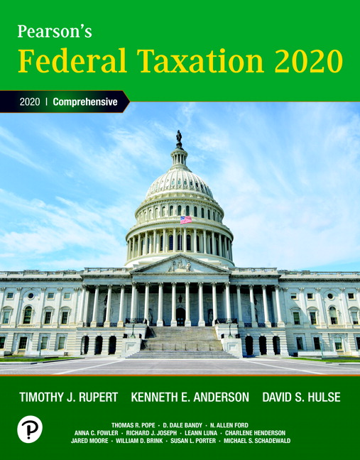 Solution Manual For Pearson's Federal Taxation 2020 Corporations, Partnerships, Estates & Trusts , 33rd Edition By Timothy J. Rupert,Kenneth E. Anderson, David S. Hulse,ISBN-13: 9780135191934