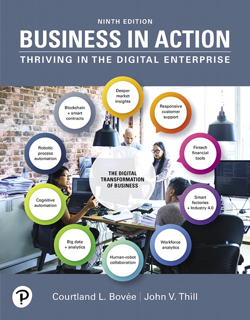 Solution Manual For Business in Action , 9th Edition By Courtland L. Bovee,John V. Thill,ISBN-13:9780135198056