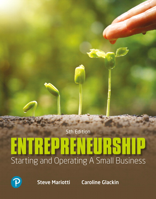 Solution Manual For Entrepreneurship: Starting and Operating A Small Business , 5th Edition By Caroline Glackin, Steve Mariotti,ISBN-13:9780135224663
