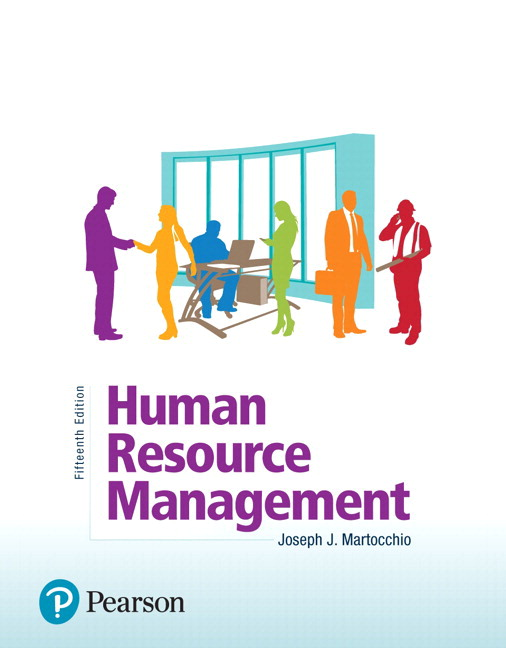 Test Bank For Human Resource Management, 15th Edition By Joseph J. Martocchio,ISBN-13: 9780134740195