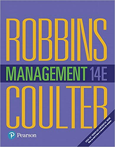 Solution Manual For Management Plus 2019 MyLab Management with Pearson eText -- Access Card Package, 14th Edition By Stephen Robbins, Mary A. Coulter,ISBN-13:9780134527765