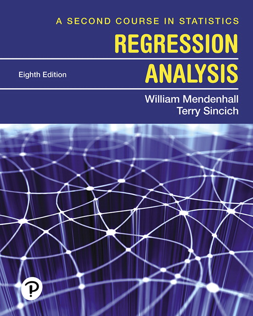 Solution Manual For A Second Course in Statistics Regression Analysis, 8th Edition By William Mendenhall, Terry T. Sincich, ISBN-10 013516379X, ISBN-13 9780135163795