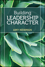 Solution Manual For Building Leadership Character By Amy Newman, ISBN 9781544307855