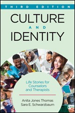 Solution Manual For Culture and Identity Life Stories for Counselors and Therapists 3rd Edition By Anita Jones Thomas, Sara E. Schwarzbaum, ISBN 9781506305677